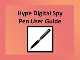Hype Digital Spy Pen User Guide