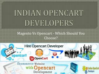 Magento Vs Opencart - Which Should You Choose?