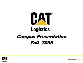 Campus Presentation Fall  2005