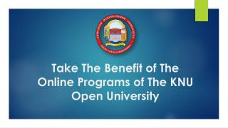 Take The Benefit of The Online Programs of The KNU Open University