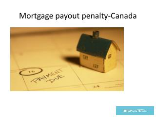 Mortgage payout penalty-Canada