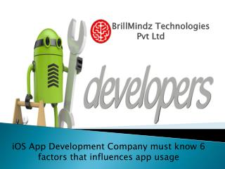 iOS App Development Company must know 6 factors that influences app usage