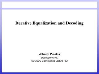 Iterative Equalization and Decoding