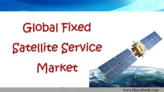 Global Fixed Satellite Service Market