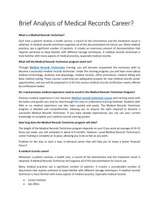 Brief Analysis of Medical Records Career?