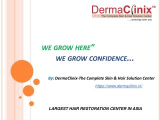 Largest Hair Transplant Center In Delhi