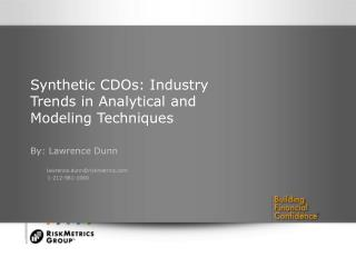 Synthetic CDOs: Industry Trends in Analytical and Modeling Techniques