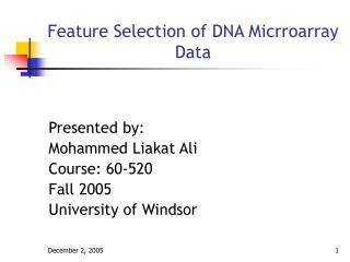 Feature Selection of DNA Micrroarray Data