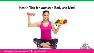 Health Tips for Women for  Body and Mind