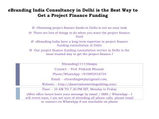 eBranding India Consultancy in Delhi is the Best Way to Get a Project Finance Funding