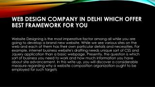 Web Design Company in Delhi Offer Best Framework for Your Site