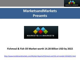 Fishmeal & Fish Oil Market worth 14.28 Billion USD by 2022