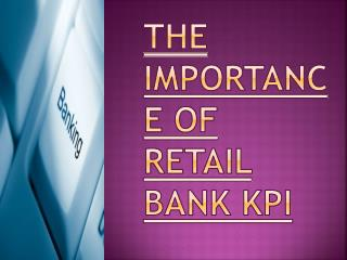 Retail Bank KPI Importance