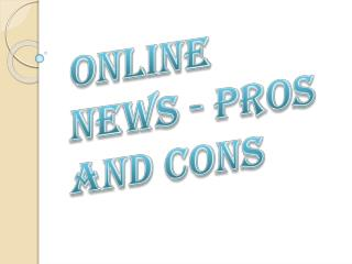 Online News - Pros and Cons