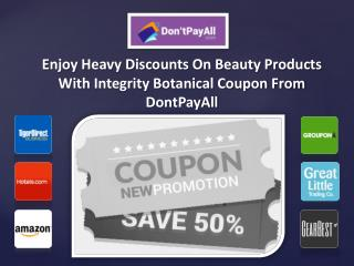 Enjoy Heavy Discounts On Beauty Products With Integrity Botanical Coupon From DontPayAll
