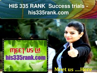 HIS 335 RANK  Success trials- his335rank.com