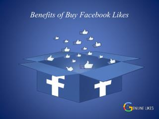 Benefits of Buy Facebook Likes