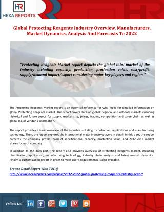 Global Protecting Reagents Industry Overview, Manufacturers, Market Dynamics, Analysis And Forecasts To 2022