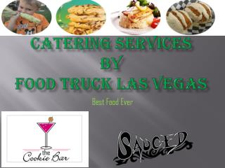 Food Truck Las Vegas Tasty foods for you