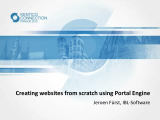 Creating websites from scratch using Portal Engine