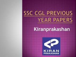 Available SSC CGL Previous Year Papers at Kiranprakashan
