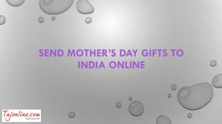 Send mother's day gifts to India online