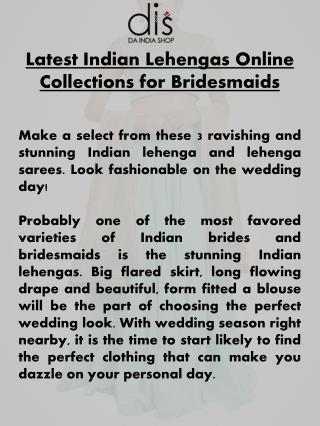 Latest Indian Lehengas Online Collections for Bridesmaids - DaIndiaShop