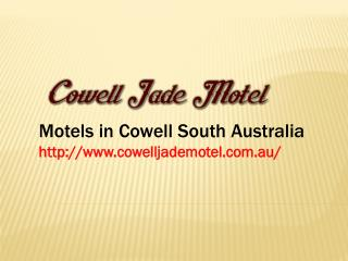 Cheap and Affordable Motels in Cowell SA