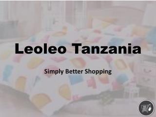online home products Tanzania - leoleo