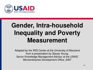 Gender, Intra-household Inequality and Poverty Measurement   Adapted by the IRIS Center at the University of Maryland  f