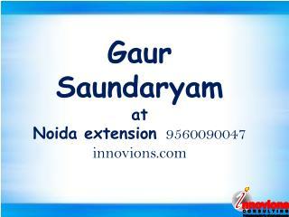 Gaur Saundaryam Innovions 9560090047
