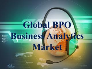 Global BPO Business Analytics Market