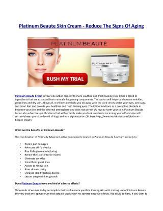 What makes Platinum Beaute so efficient?