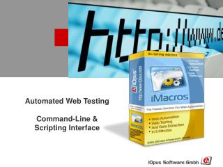 Automated Web Testing   Command-Line  Scripting Interface