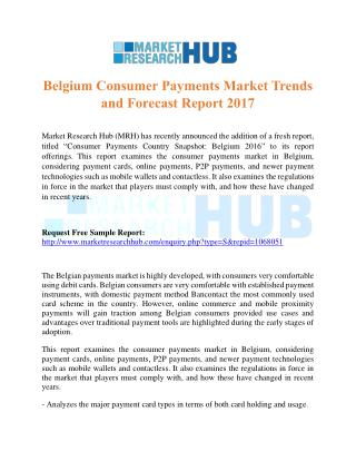 Belgium Consumer Payments Market Trends and Forecast Report 2017
