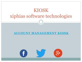 Account Management kiosk - xiphias