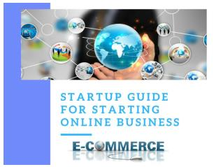 How to start online/eCommerce business, startup guide for online business.