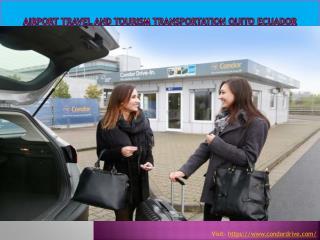 Airport Travel and Tourism Transportation Quito Ecuador