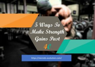 5 Ways To Make Strength Gains Past 40