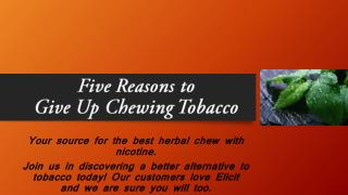 Five Reasons to Give Up Chewing Tobacco