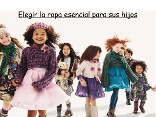 Elegir la ropa esencial para sus hijos