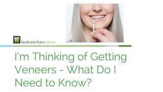 I'm Thinking of Getting Veneers - What Do I Need to Know?  - Redbank Plains Dental