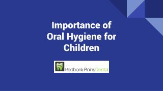 Importance of Oral Hygiene for Children - Redbank Plains Dental
