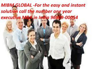 One year executive mba in india 96909 00054 ((mibm global))