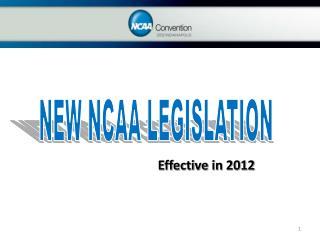 NEW NCAA LEGISLATION