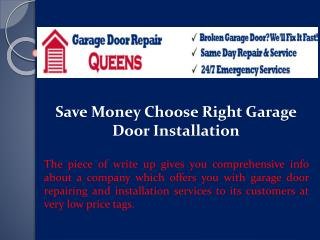 Save Money Choose Right Garage Door Installation