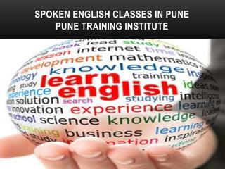 Best Spoken English Classes in Pune | Best English Speaking Classes in pune | Pune Training Institute