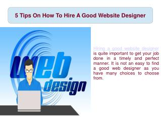 5 Tips On How To Hire A Good Website Designer