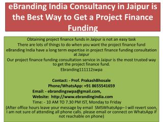 eBranding India Consultancy in Jaipur is the Best Way to Get a Project Finance Funding