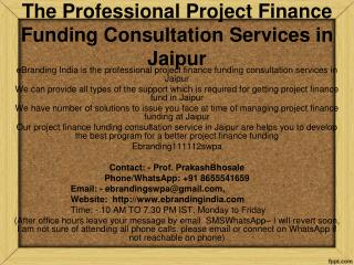 The Professional Project Finance Funding Consultation Services in Jaipur